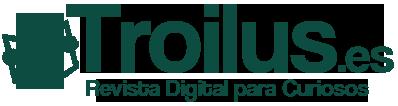 Troilus.es | Revista Digital Generalista
